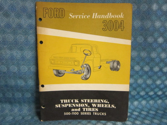 1962 Ford Truck 500-1100 Series Original Steering & Suspension Service Handbook