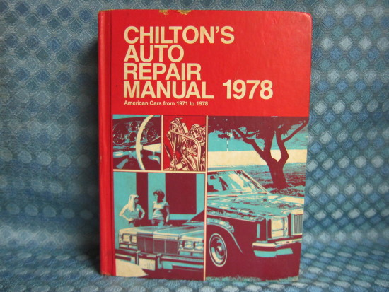 1971-78 Chiltons Auto Repair Manual GM Ford Chrysler AMC 72 73 74 75 76 77