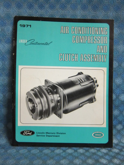 1971 Lincoln Continential Original Air Conditioning Compressor Service Manual