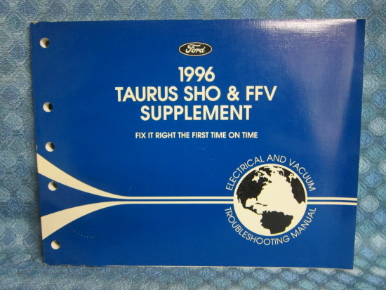 1996 Ford Taurus SHO & FFV Original Electrical & Vacuum Troubleshooting Manual