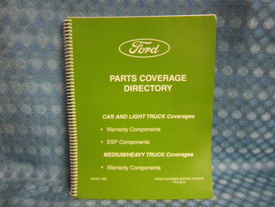 1999 Ford Car & Truck Orig Parts Coverage Directory Warranty & ESP Components