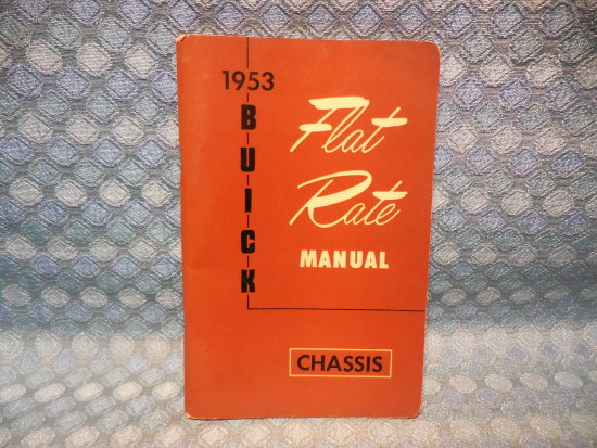 1953 Buick Original Chassis Flat Rate Manual Skylark Roadmaster Special Super