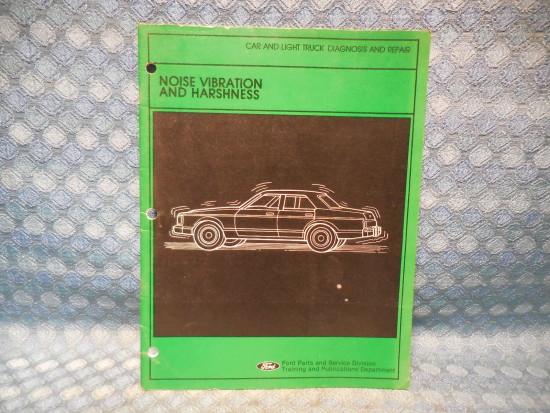 1981 Ford Car & Light Duty Truck Original Noise Vibration & Hashness Manual