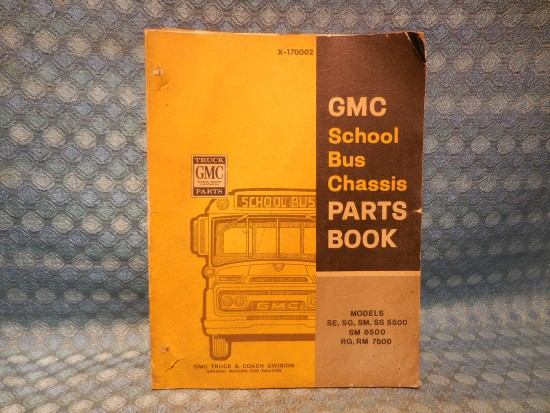 1966-1970 GMC School Bus Original Parts Catalog 1967 1968 1969 (SEE DETAILED AD)