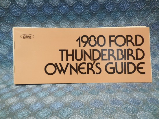 1980 Ford Thunderbird NOS Owners Manual