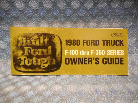 1980 Ford Truck F-100 Thru F-350 NOS Owners Manual Guide