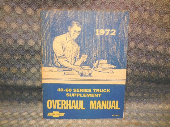1972 Chevrolet Truck Series 40 50 60 Oiginal Overhaul Manual Supplement