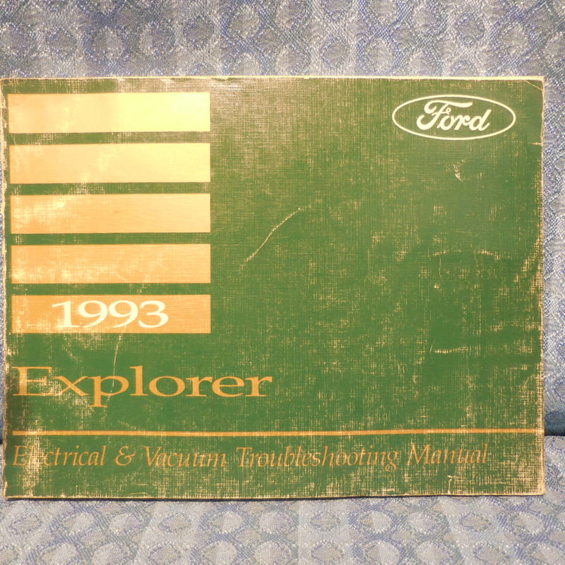 1993 Ford Explorer OEM Electrical & Vacuum Troubleshooting Manual